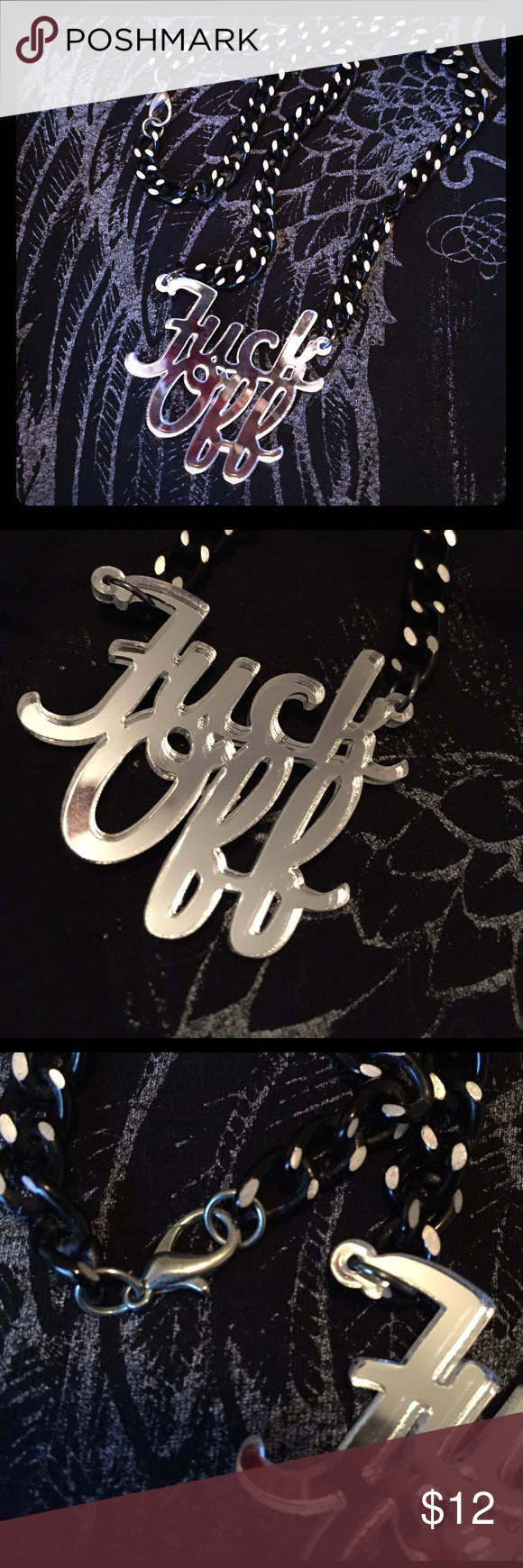 """Custom """"F%@& OFF"""" mirror necklace One of a kind """"F%@$ OFF"""" mirror emblem on a dual colored chain (black/chrome) with a lobster clasp. ☠️ Very much a statement piece for any bad girl look☠️ Jewelry Necklaces"""