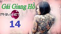 Phim Gái Giang Hồ | Việt Nam
