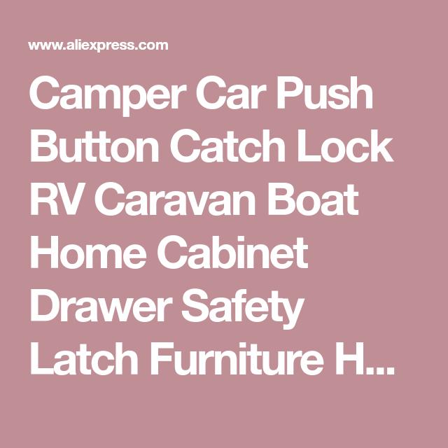 Camper Car Push Button Catch Lock Rv Caravan Boat Home