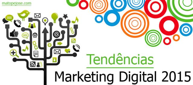 3 Tendências de Marketing Digital em 2015