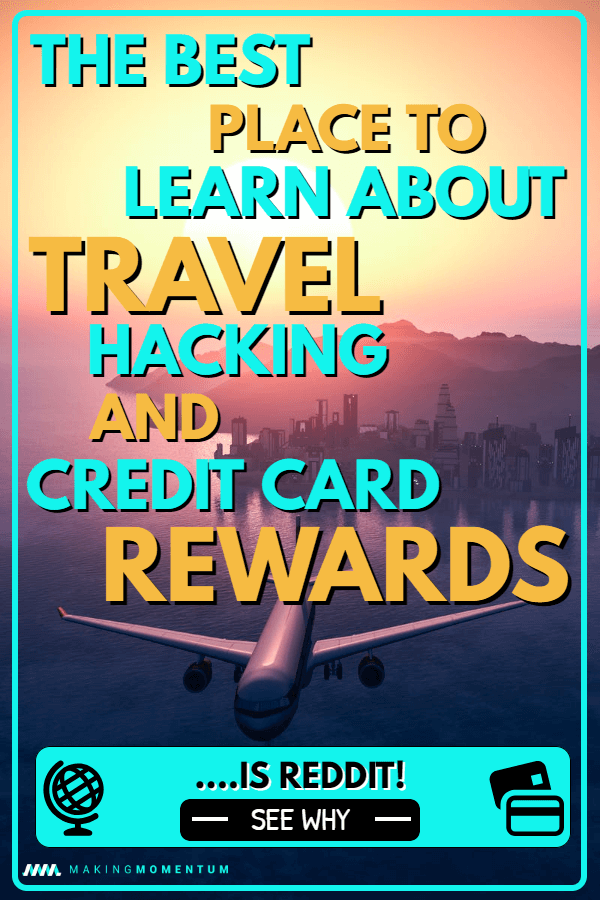 Reddit Churning Lessons Learned On Travel Hacking And Credit Cards Money Management Travel Credit Cards Build Credit