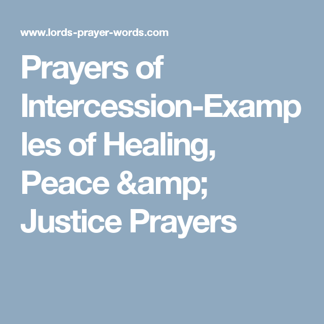 prayers of intercession-examples of healing, peace & justice prayers