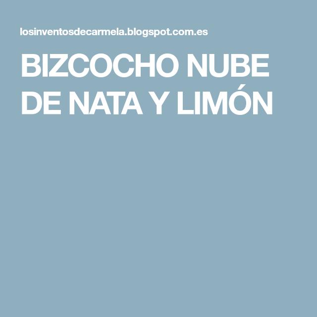 BIZCOCHO NUBE DE NATA Y LIMÓN