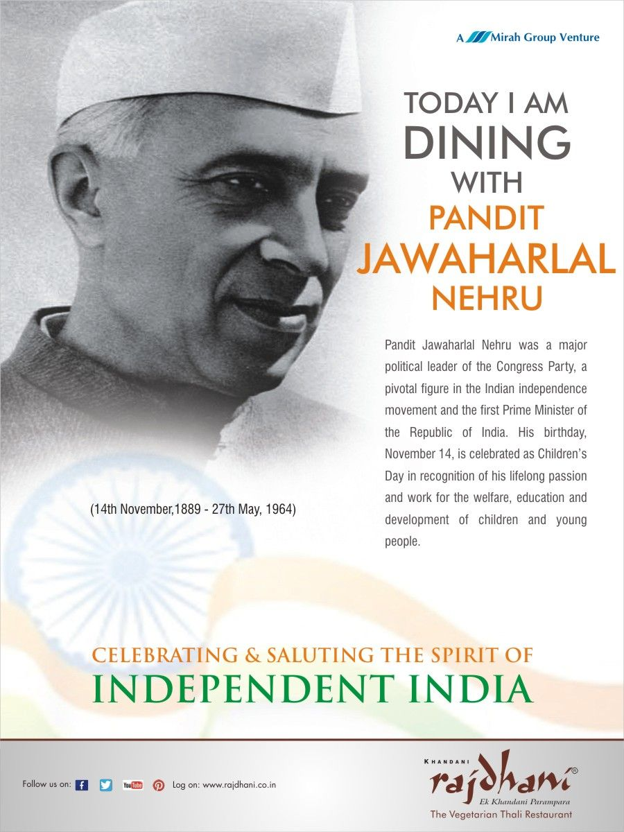 in childrens day is celebrated on the birth anniversary of pandit jawaharlal nehru was a pivotal figure in the n independence movement his birthday