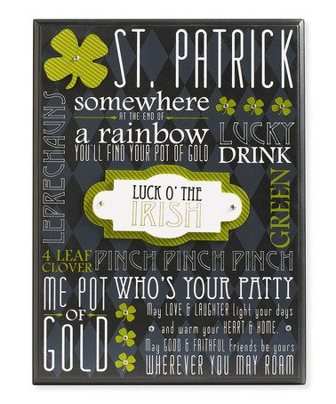 Another great find on #zulily! Black 'Luck O' the Irish' Wall Plaque #zulilyfinds