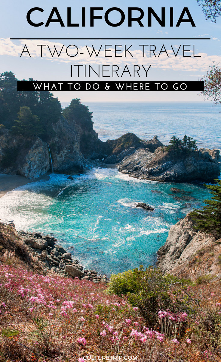 a two-week travel itinerary to california in 2018 | travel tips