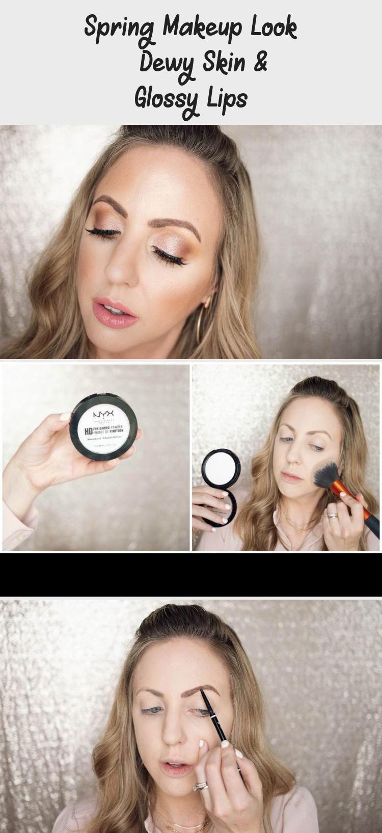 Spring Makeup Look Dewy Skin & Glossy Lips in 2020