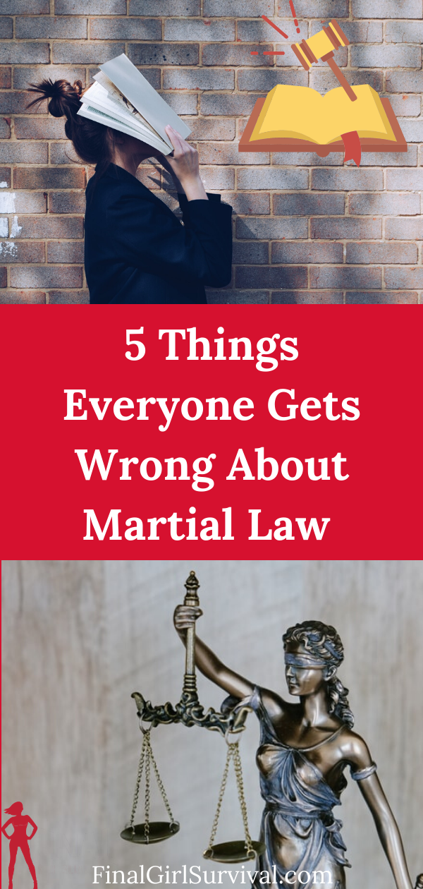 5 Things Everyone Gets Wrong About Martial Law Martial Law Survival Martial Survival