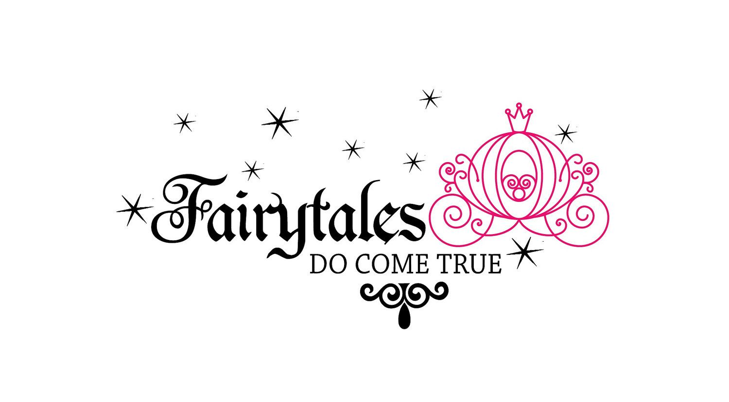 Fairytales Do Come True Cinderella Princess Pumpkin Carriage and sparkles Vinyl Wall word Lettering Decal. $23.99, via Etsy.