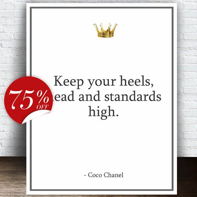 Chanel Quotes Chanel Poster Keep yuor heels, head and standards high Chanel Wall Art Chanel Printable Chanel Wall Decal Chanel Party Favor by ArtBoutiqueButterfly on Etsy https://www.etsy.com/listing/503284733/chanel-quotes-chanel-poster-keep-yuor