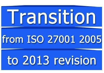 Iso 27001 2013 How To Make A Transition From 2005 Revision