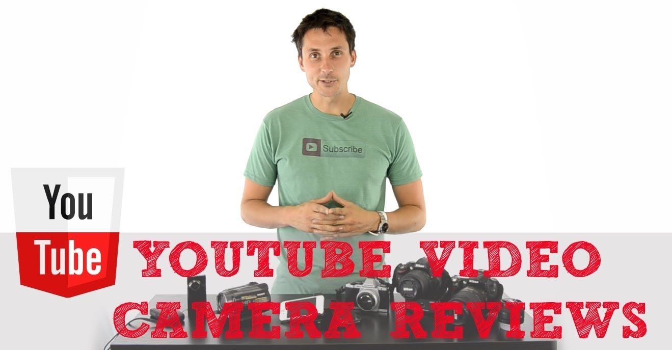 b583417d637 Video Camera Reviews  How to Choose the Best Video Camera for YouTube