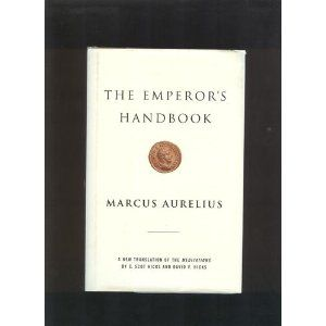 This Is A New Translation Of The Meditations Of Marcus Aurelius Which I Ve Heard Described As The Best Book Ever Writt Book Worth Reading Good Books Emperor