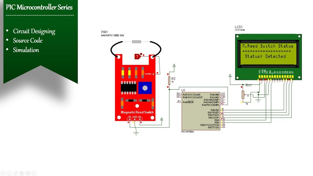 Reed Switch Interfacing With Pic16f628a Simulation Magnetic Field Detection Pic Microcontroller Circuit Design Microcontrollers