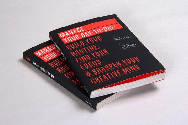 99u Book Design Manage Your Day To Day By Raewyn Brandon Via Behance Book Design Self Development Books Books
