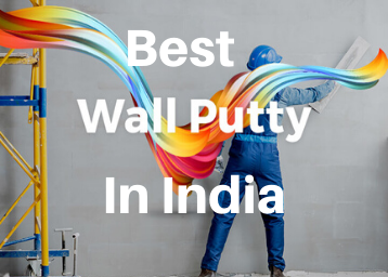Best Wall Putty In India For Your Better Home Decor Cool Walls Home Decor Home Goods