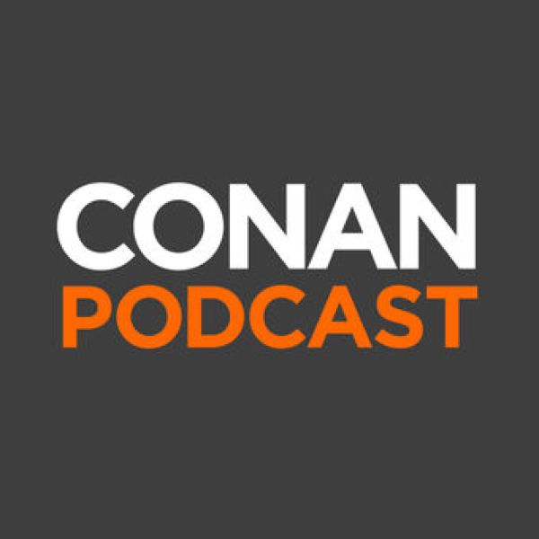 Check out this cool episode: https://itunes.apple.com/gb/podcast/the-conan-podcast/id1132669751?mt=2&i=376344342