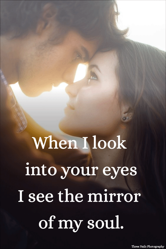 When I Look Into Your Eyes I See The Mirror Of My Soul Lovequotes Lovequote Love Quote Quoteoftheday Popular Quotes Best Quotes Love Quotes