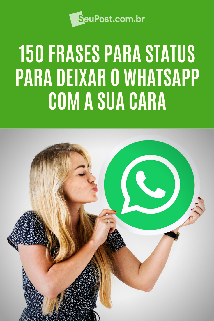 150 Frases Para Status Do Whatsapp Imperdíveis Frases