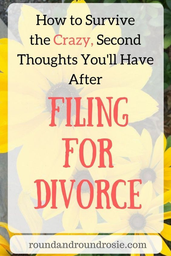 How to survive crazy second thoughts you'll have after filing for divorce #divorce
