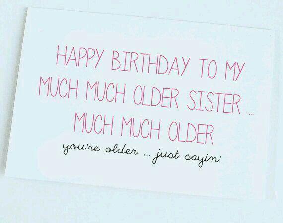 Happy Much Much Older Sister Google Zoeken Cards Pinterest