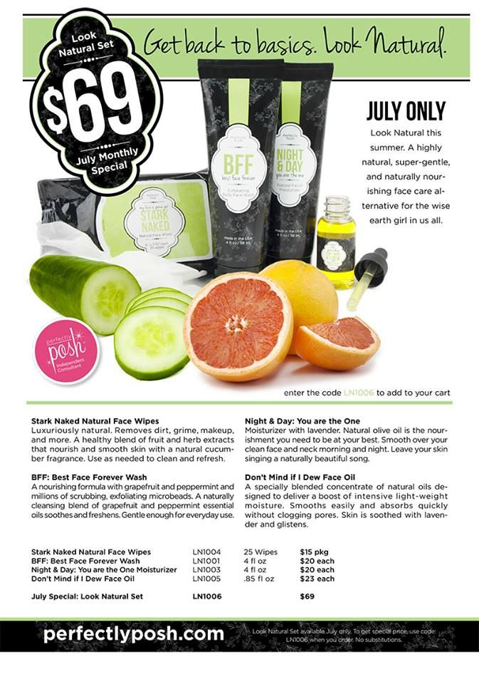 """Stayed up waiting for the special for July. Here it is!!! LOVE our """"Look Natural"""" line! Host a party and get this for half off!!! perfectlyposh.us/justposhed"""