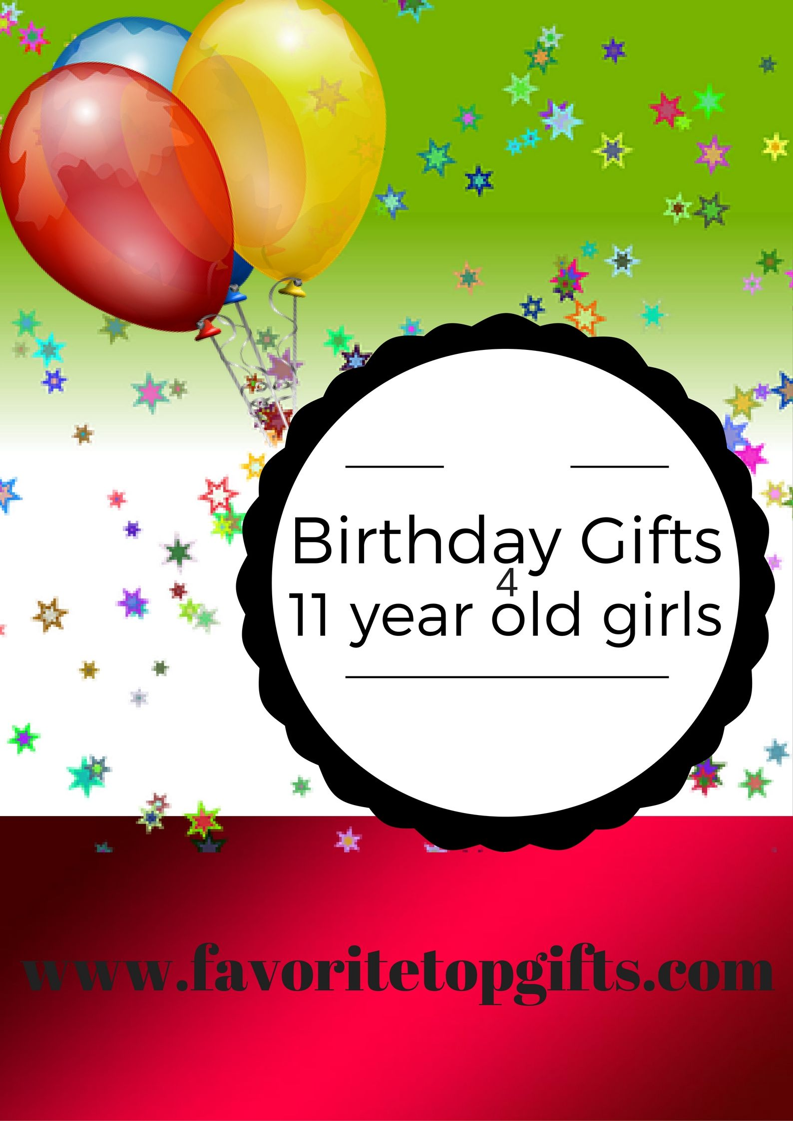 Best Gifts and Toys for 11 Year Old Girls