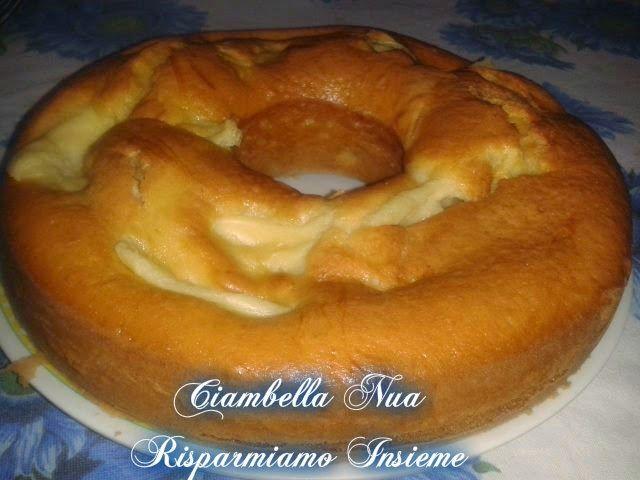 Photo of Risparmiamo Insieme: Torta e ciambella NUA con e senza bimby