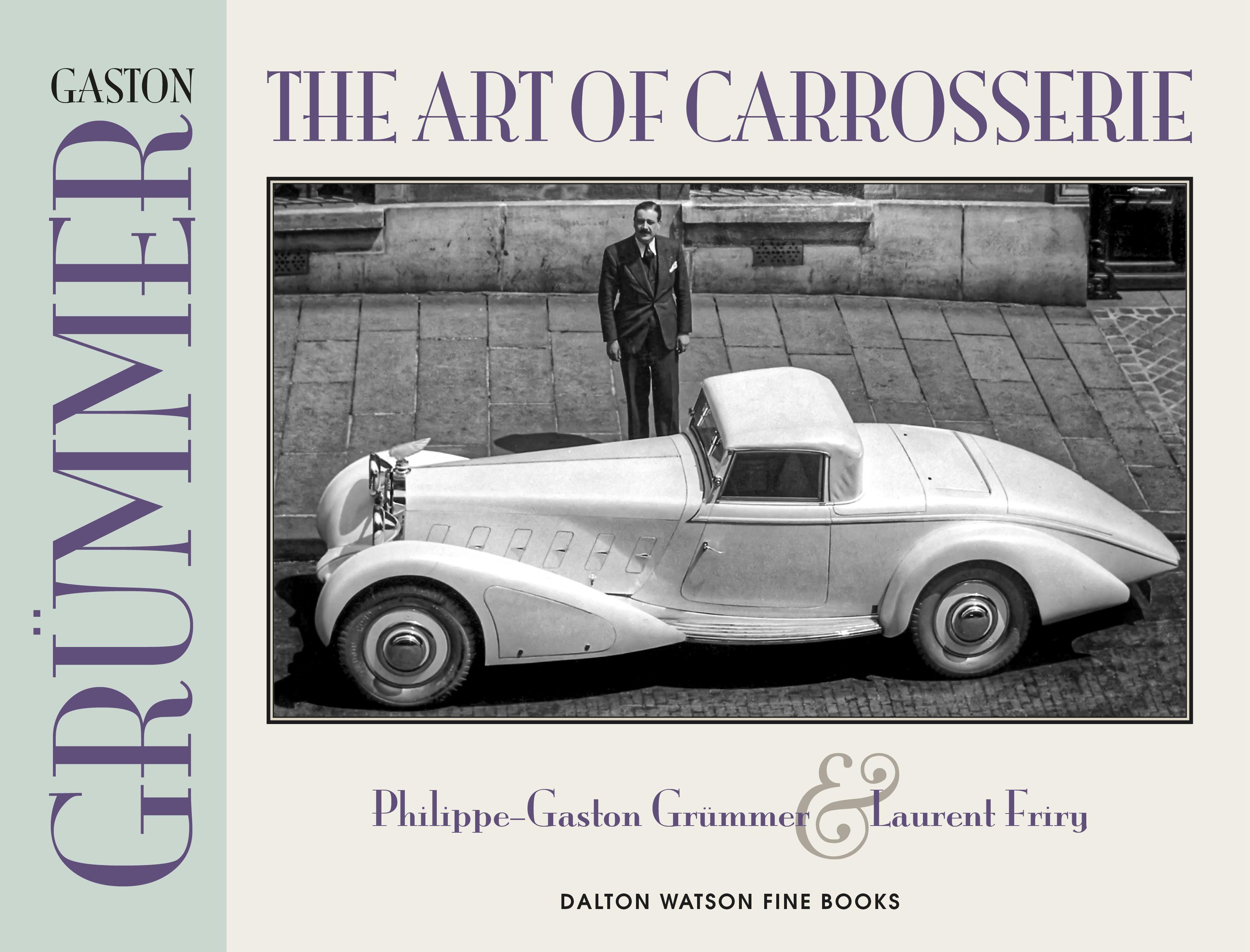 Gaston Grümmer: The Art of Carrosserie. Front Cover. | French Car ...