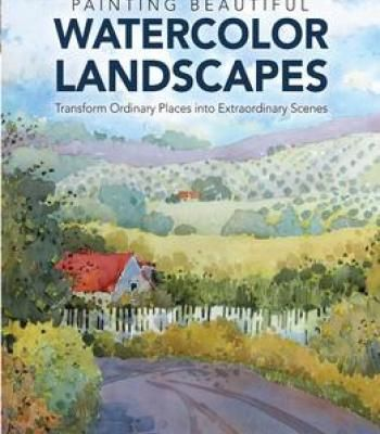 Painting Beautiful Watercolor Landscapes Pdf Watercolor
