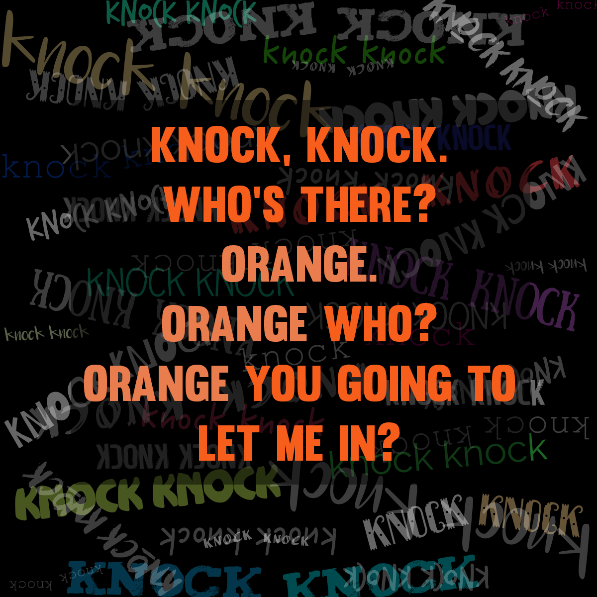 October 31st Is National Knock Knock Jokes Day What S Your Favorite Knock Knock Joke Knockknock Jokes Knock Knock Jokes Knock Knock Jokes