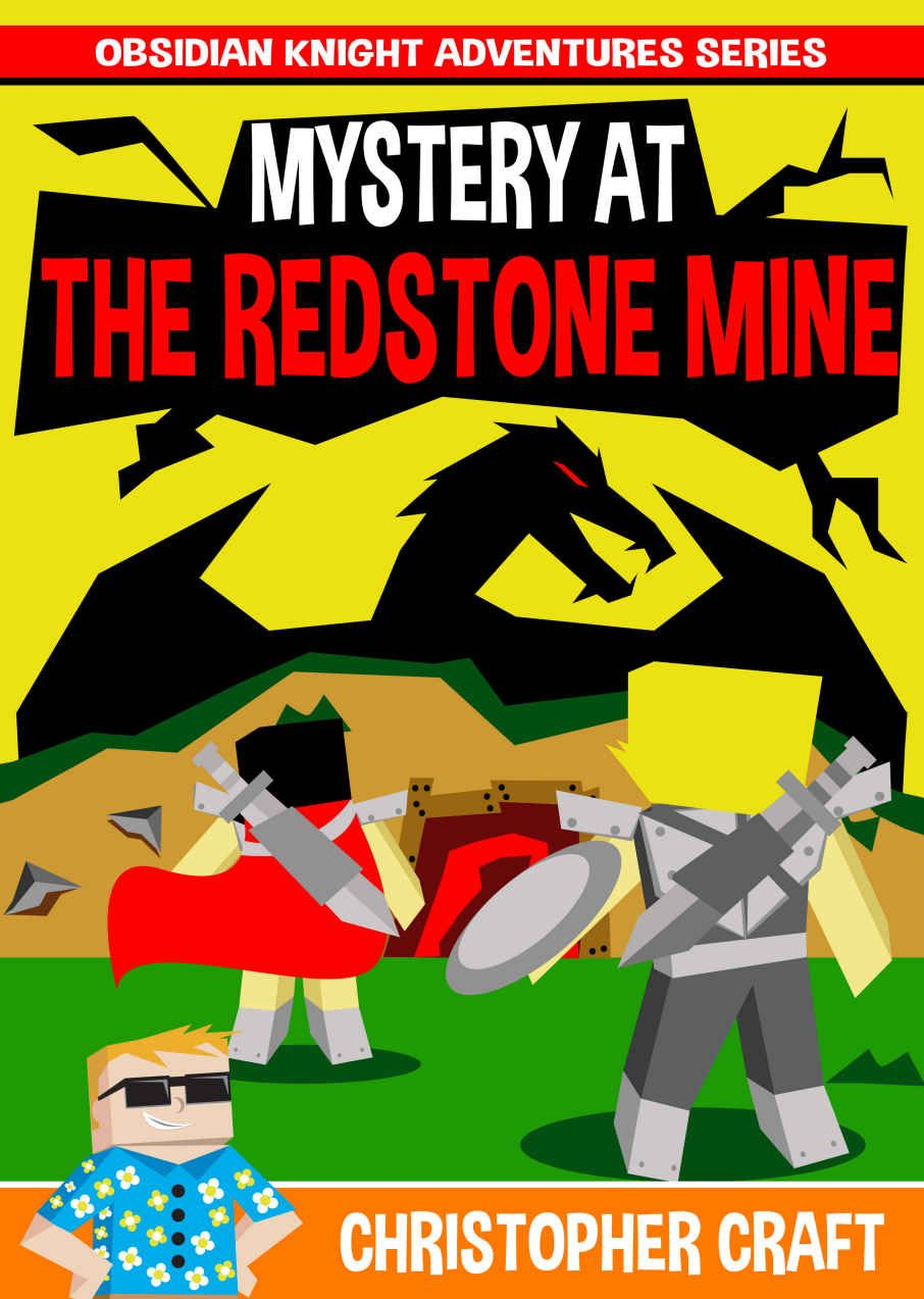 Mystery At The Redstone Mine: Adventures Of An Obsidian Knight : Interdimensional Dragons - OverLords & Talismans : It All Began Here..., Christopher Craft - Amazon.com