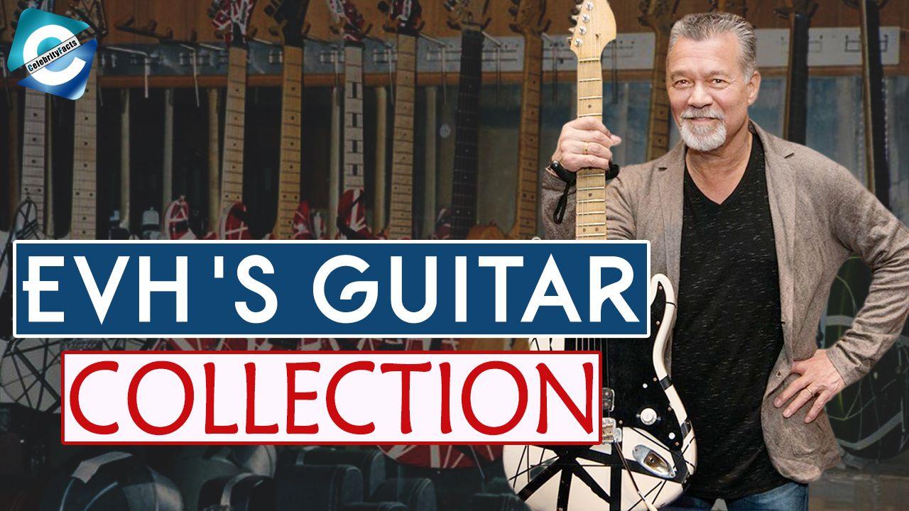 Eddie Van Halen Guitar Collection Net Worth 2019 Guitar Collection Eddie Van Halen Van Halen