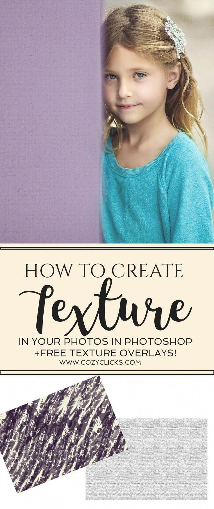 How To Create Texture In Your Photos In + FREE