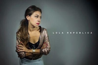 Lola República: ACCIÓN + REACCIÓN + VISIÓN
