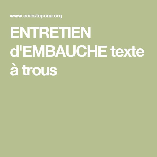 Entretien D Embauche Texte A Trous Entretien Embauche Embauche Entretien