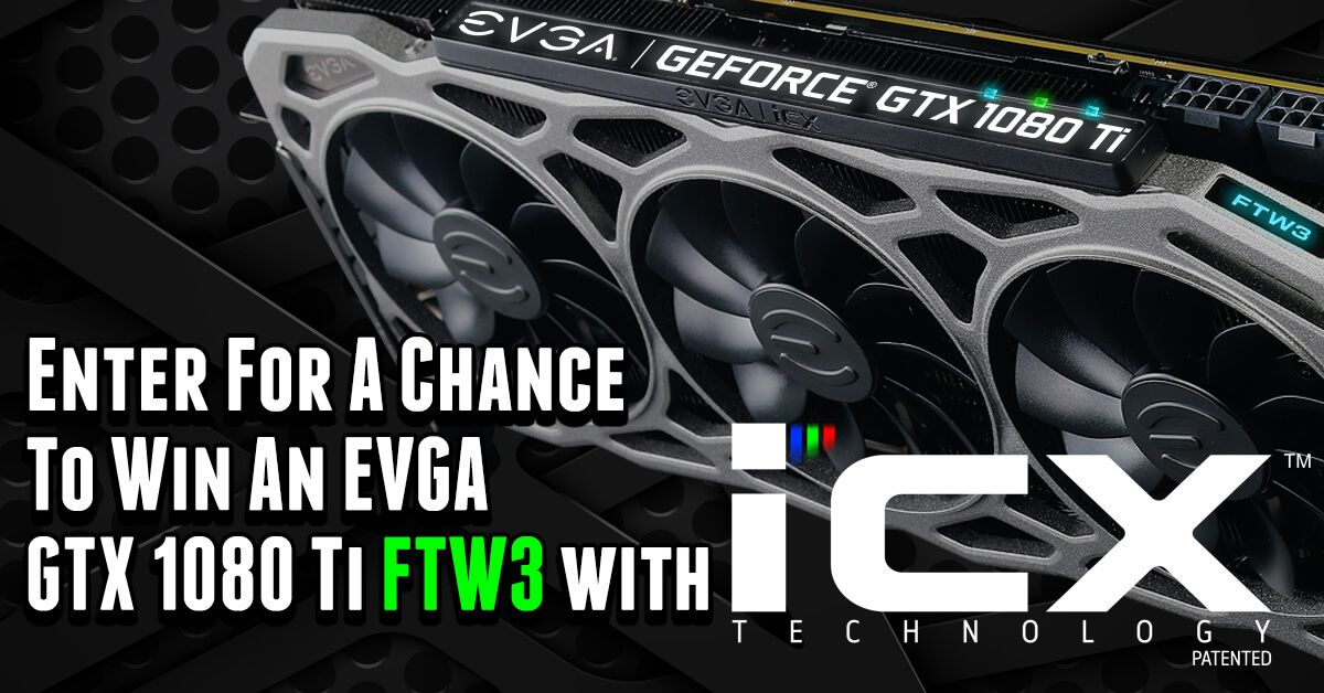 gtx 1080 ti giveaway enter for a chance to win a geforce gtx 1080 ti ftw3 video 1451