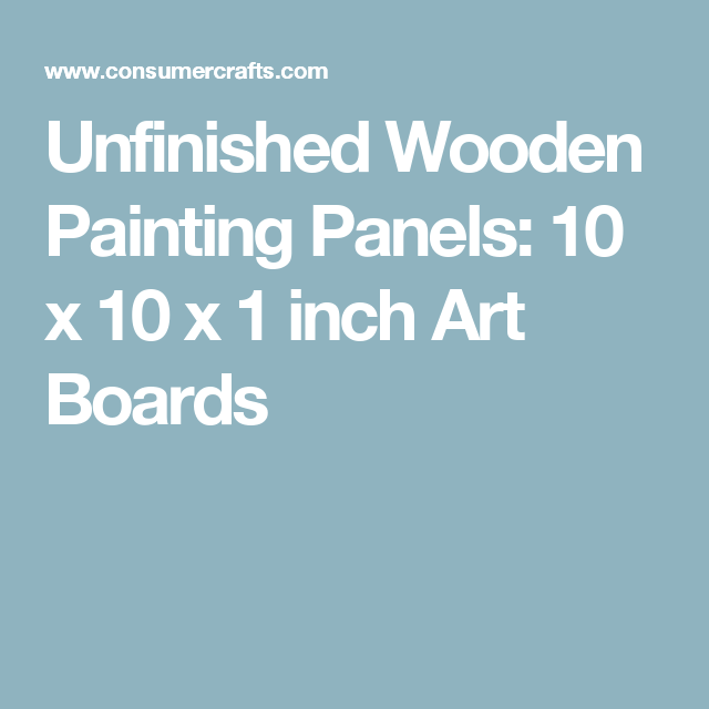 Consumercrafts Product Unfinished Wooden Painting Panels 10 X 1 Inch Art Boards