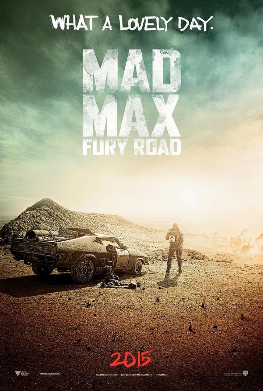 Comic Con 2014 Mad Max Passe Une Bonne Journee Sur L Affiche Teaser Peliculas Cine Y Series