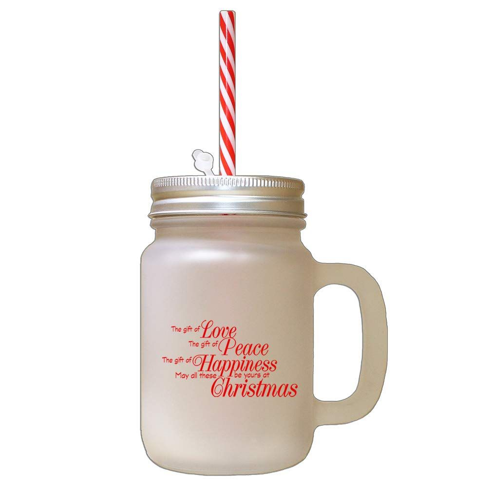 Red Gift Love Please Happiness Be Youths Christmas Frosted Glass Mason Jar With Straw More Info Could Be Fou Mason Jar With Straw Glass Mason Jars Mason Jars