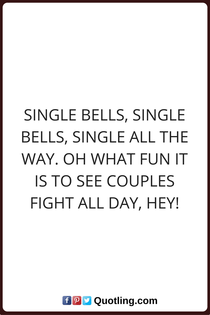 Single Quotes Single Quotes Single Bells Single Bells Single All The Wayoh