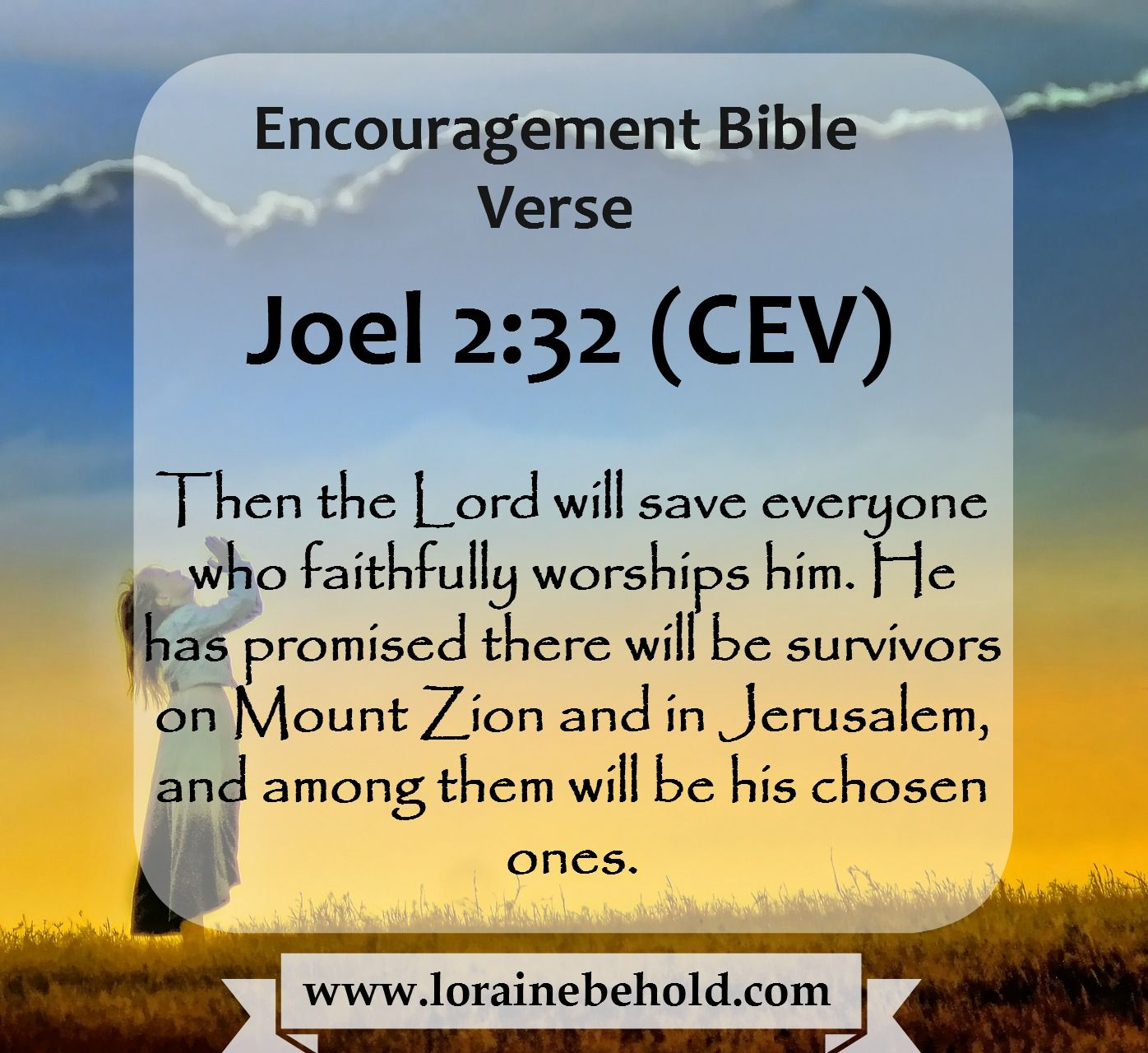 Uplifting Bible Quotes Weekly Encouragement Bible Verse  Joel 232  Www.lorainebehold