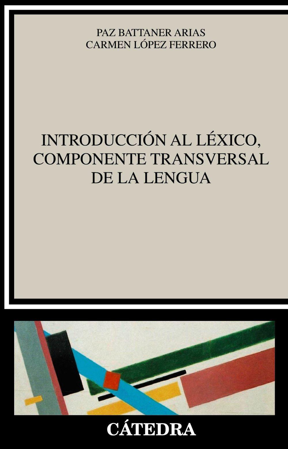 Introducción Al Léxico Componente Transversal De La Lengua Lexico Lengua Libro De Texto