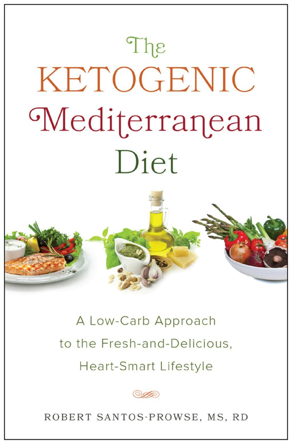The Ketogenic Mediterranean Diet (eBook) in 2020   Low ...