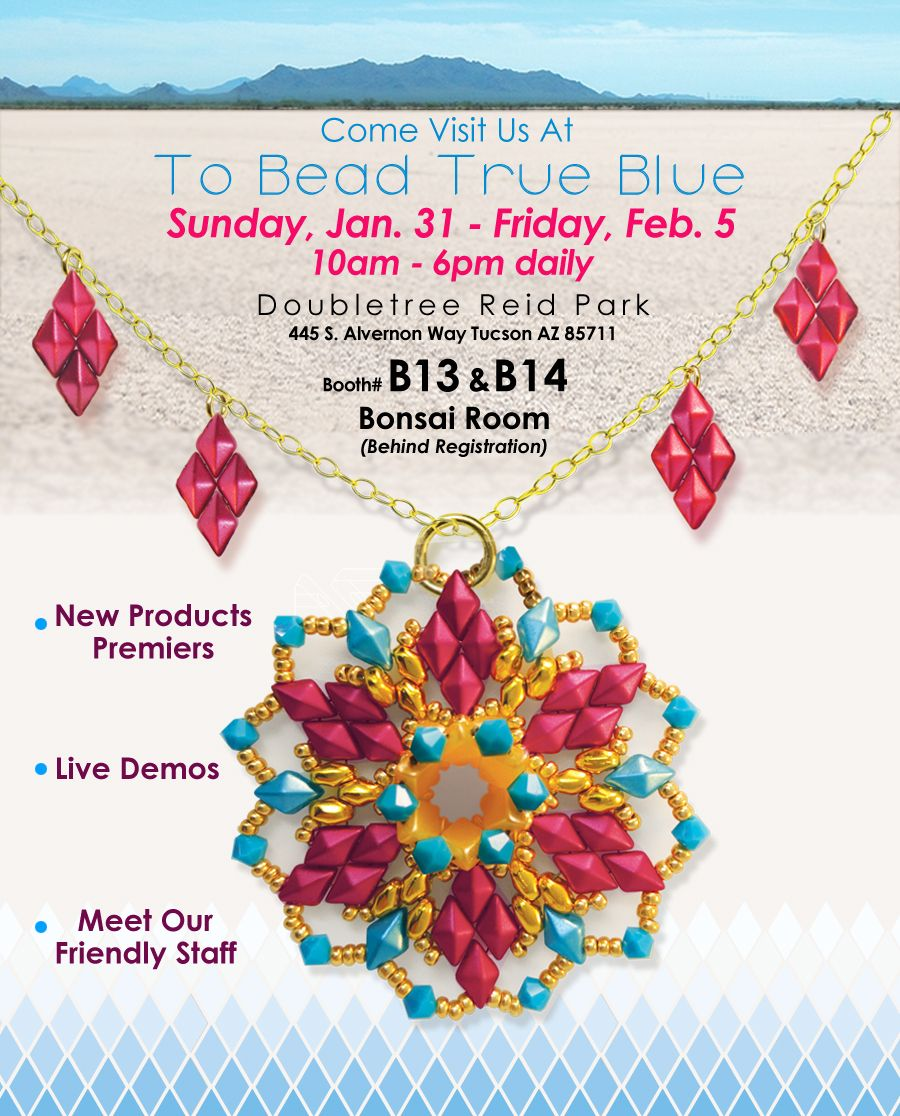 Come see us at To Bead True Blue, in Tucson, AZ!