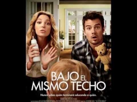 Bajo El Mismo Techo Comedy Movies Romance Movies Romantic Films