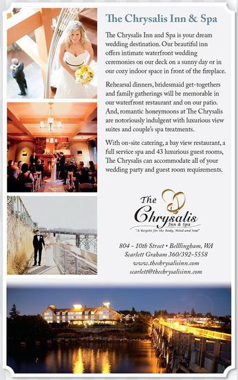 Featuring Chrysalis Inn Spa In The Venue Finder Select Perfect For Your Pacific Coast Wedding Bellingham WA