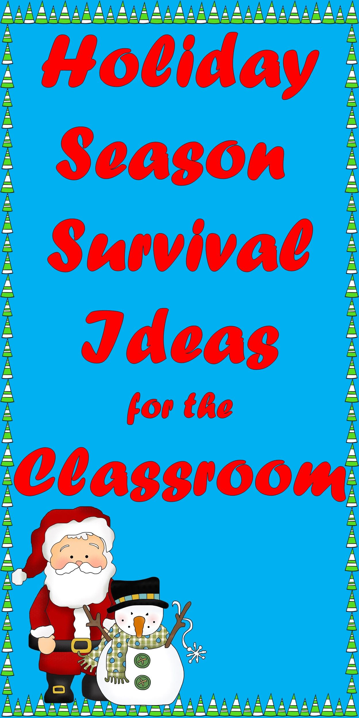 Ideas For The Holiday Season Survival