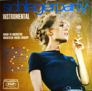 Radio-TV-Orchester / Orchester Friedel Berlipp / Orchester Harry Diewald, Ronny Peller - Schlagerparty Instrumental (Vinyl, LP) at Discogs