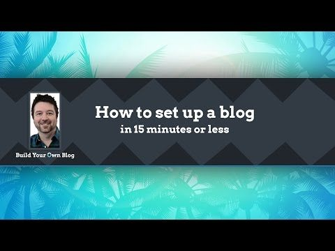 Step 2: Set up your professional blog - Build Your Own Blog